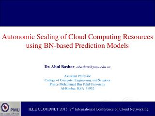 Autonomic Scaling of Cloud Computing Resources using BN-based Prediction Models