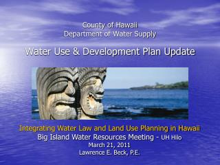 County of Hawaii Department of Water Supply Water Use & Development Plan Update