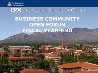 BUSINESS COMMUNITY OPEN FORUM FISCAL YEAR-END