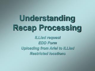 Understanding Recap Processing