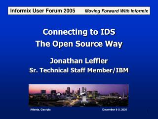 Connecting to IDS The Open Source Way