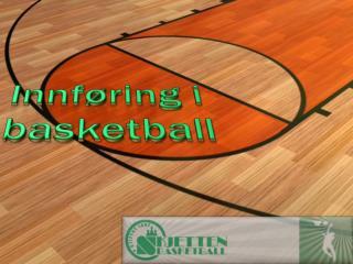 Innføring i  basketball