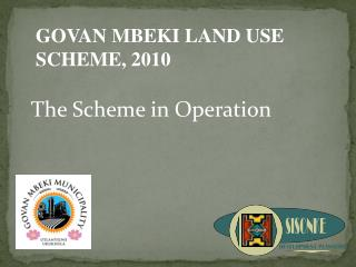 The Scheme in Operation