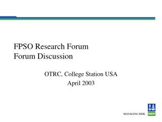 FPSO Research Forum Forum Discussion