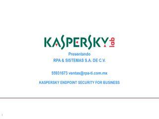 Presentando RPA & SISTEMAS S.A. DE C.V. 55931673 ventas@rpa-ti.mx