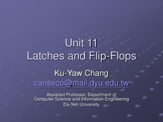 Unit 11 Latches and Flip-Flops