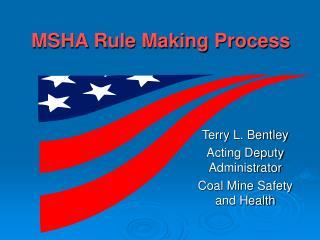 MSHA Rule Making Process