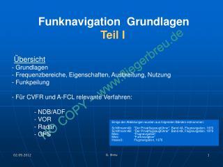 Funknavigation  Grundlagen Teil I Übersicht - Grundlagen