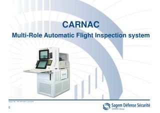 CARNAC Multi-Role Automatic Flight Inspection system