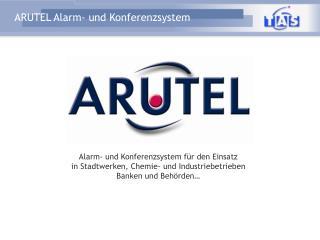Alarm- und Konferenzsystem für den Einsatz in Stadtwerken, Chemie- und Industriebetrieben