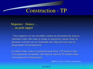 Construction - TP