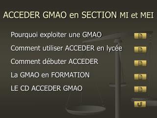 ACCEDER GMAO en SECTION  MI et MEI