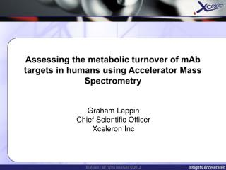 Assessing the metabolic turnover of  mAb targets in humans using Accelerator Mass Spectrometry