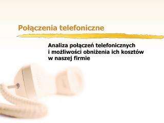 Połączenia telefoniczne