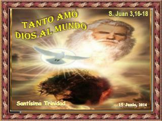 S. Juan  3,16-18