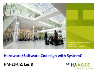 Hardware/Software Codesign with SystemC