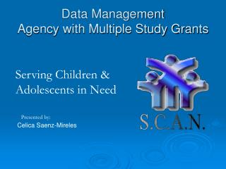 Data Management  Agency with Multiple Study Grants