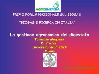 """PRIMO FORUM NAZIONALE SUL BIOGAS  """"BIOGAS E RICERCA IN ITALIA """""""