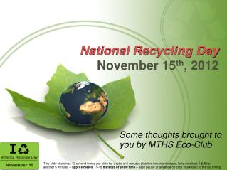 N ational Recycling Day November 15 th , 2012
