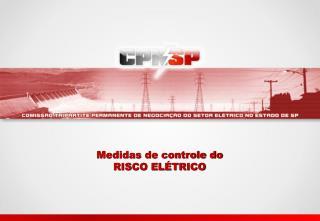 Medidas de controle do RISCO EL�TRICO