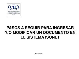 PASOS A SEGUIR PARA INGRESAR Y/O MODIFICAR UN DOCUMENTO EN EL SISTEMA ISONET