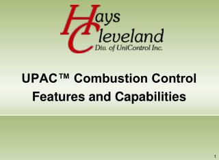 UPAC™ Combustion Control  Features and Capabilities