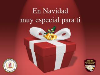 En Navidad  muy especial para ti