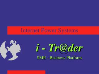 Internet Power Systems
