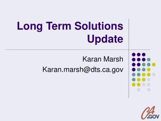 Long Term Solutions Update
