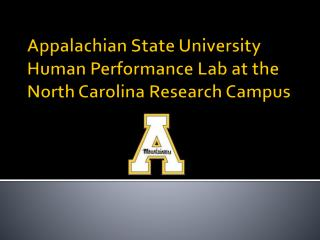 Appalachian State University Human Performance Lab at the North Carolina Research Campus