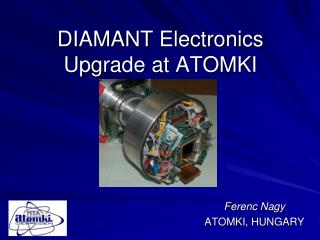 DIAMANT Electronics Upgrade at ATOMKI