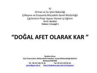 TC Orman ve Su İşleri Bakanlığı Çölleşme ve Erozyonla Mücadele Genel Müdürlüğü