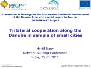 T rilateral cooperation along the Danube in sample of small cities
