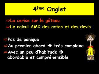 4 ème  Onglet