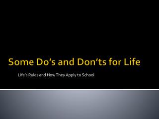 Life's Rules and How They Apply to School
