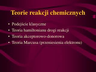 Teorie reakcji chemicznych
