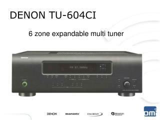 DENON TU-604CI