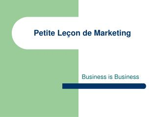 Petite Le�on de Marketing