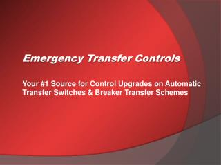 Your #1 Source for Control Upgrades on Automatic Transfer Switches & Breaker Transfer Schemes