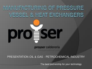 Manufacturing  of PRESSURE VESSEL & HEAT EXCHANGERS