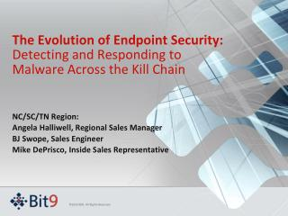 The Evolution of Endpoint Security:  Detecting and Responding to Malware Across the Kill Chain