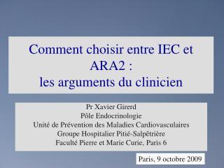 Comment choisir entre IEC et ARA2 :  les arguments du clinicien