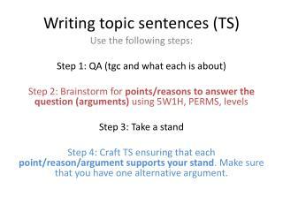 Writing topic sentences (TS)