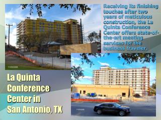 La Quinta Conference Center in  San Antonio, TX