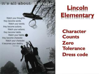 Character Counts  Zero Tolerance Dress code
