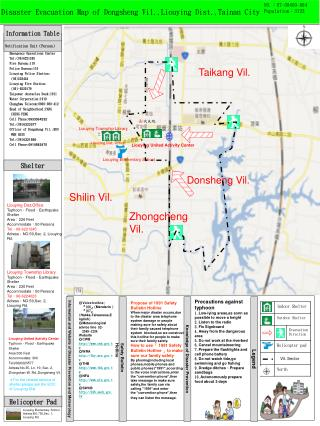D isaster Evacuation Map of Dongsheng Vil.,Liouying Dist.,Tainan City