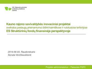 2014-06-03, Raudondvaris Sonata  Venčkauskienė