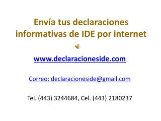 Envía tus declaraciones informativas de IDE por internet