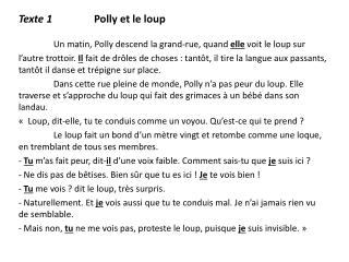 Texte 1                 Polly et le loup