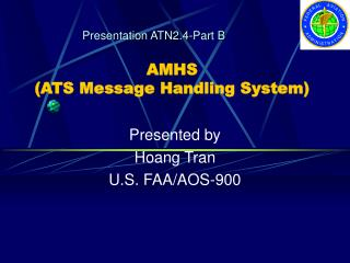 AMHS (ATS Message Handling System)